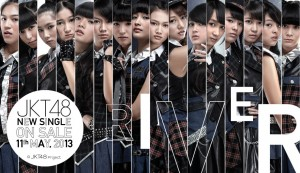 Rilis Single Ke-1 JKT48 - RIVER