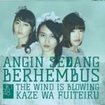 Mini Album Angin Sedang Berhembus (The Wind is Blowing-Kaze wa Fuiteru) - Theater Version