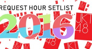 JKT48 REQUEST HOUR SETLIST BEST 30 | 2016